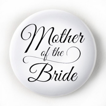 PBC-032 Mother of the Bride Button, 2-1/4""